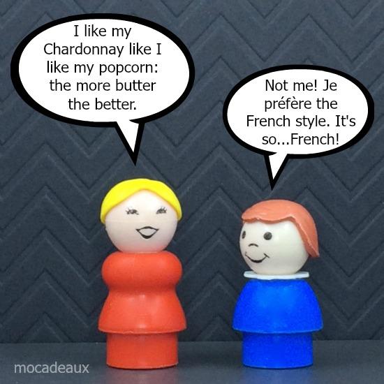 I prefer French Chardonnay