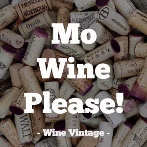 Mo Wine Please! Wine Vintage